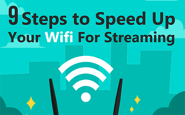 [Info] How to speed up your internet for free to get good streaming?